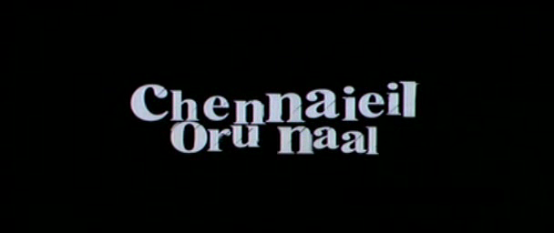Chennaieil Oru Naal (2013) Tamil 1CD TC Rip XviD MP3 - MTR