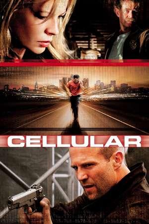 Cellular / Мобилна връзка (2004)
