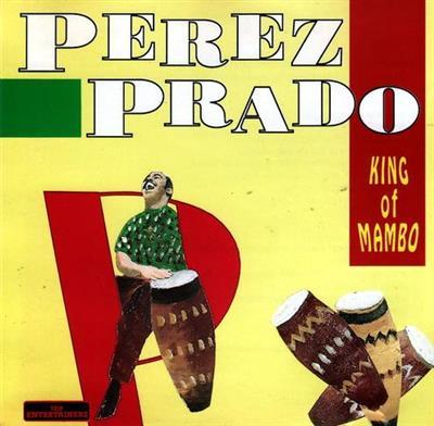 Perez Prado - King of Mambo (1992)