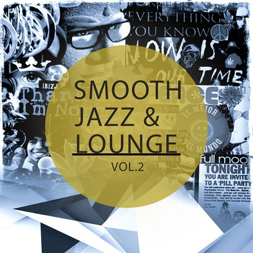 Smooth Jazz and Lounge Vol 2 Finest Lay Back and Chill Music (2015)