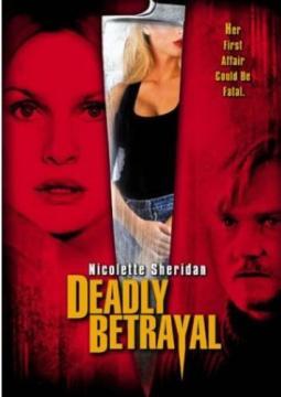 Смертельная измена / Deadly Betrayal (2003) WEB-DL 1080p