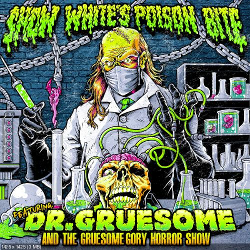 Snow White's Poison Bite - Featuring Dr Gruesome & Gruesome Gory Horror Show (2013)