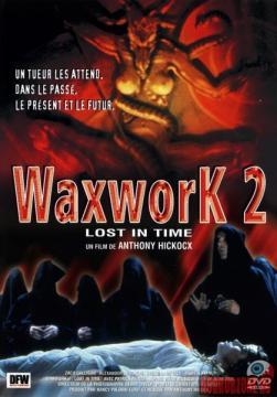 Музей восковых фигур 2: Затерянные во времени / Waxworks 2: Lost in time (1992) HDTVRip 720p