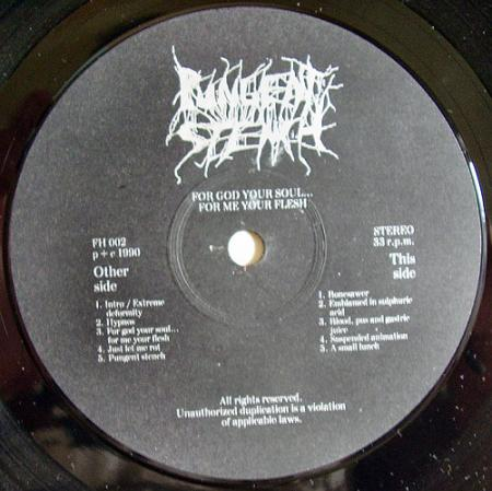 Pungent Stench - For God Your Soul...For Me Your Flesh (1990)