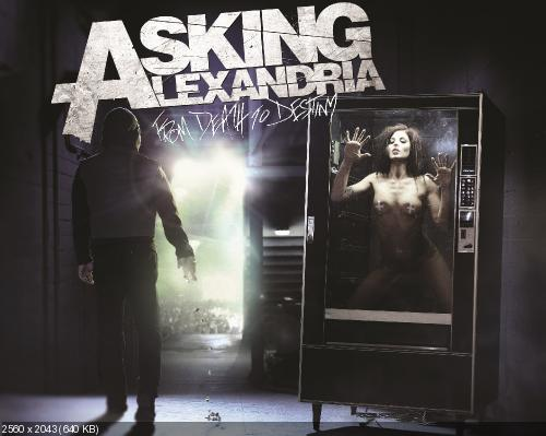 Asking Alexandria - From Death To Destiny (2013)