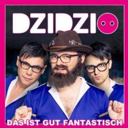 Dzidzio - Das Ist Gut Fantastisch (2013)